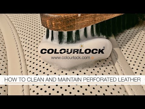 HOW TO CLEAN AND MAINTAIN PERFORATED LEATHER