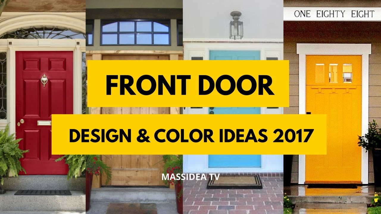 Best Front Door Design Color Ideas YouTube - Best front door colors