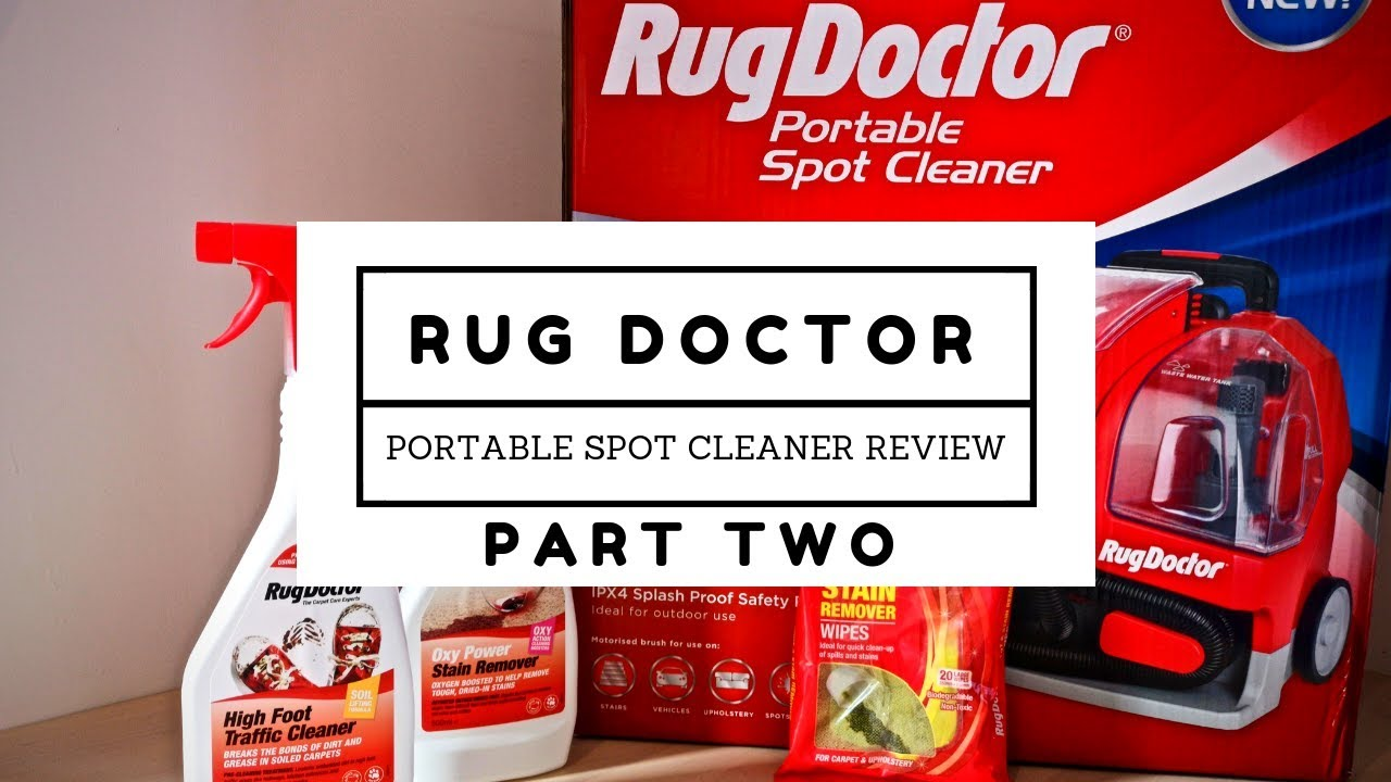 Rug Doctor Portable Spot Cleaner Review Part Two