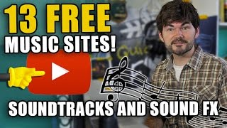 Video 13 FREE MUSIC SITES! (Royalty Free Youtube Music and Sound FX) download MP3, 3GP, MP4, WEBM, AVI, FLV September 2018