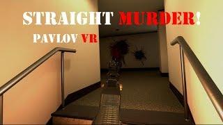 Straight MURDER on Pavlov VR Free-For-All! Valve Index First Gameplay Session!
