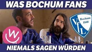 Was Fans nie sagen würden: VfL Bochum