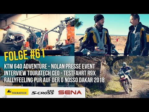 Motorradreise.TV Folge #61 – KTM 640 Adventure, Nolan, Interview Touratech CEO, R9X, O Nosso Dakar