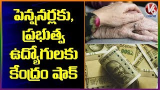 Shocking News: DA, DR Cut For Central Govt Employees And Pensioners | V6 News