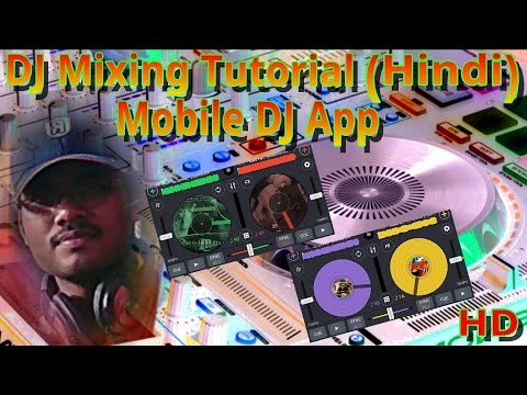 How To Mix DJ For Mobile App(Hindi)