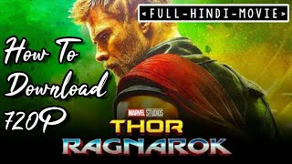 How to download Thor Ragnarok Full movie in Hindi/English[Dual audio] In 4k #thor