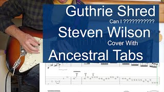 Guthrie Govan Ancestral Solo with tabs- Steven Wilson