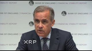 Mark Carney (BOE) Says Ripple And XRP Without Saying It
