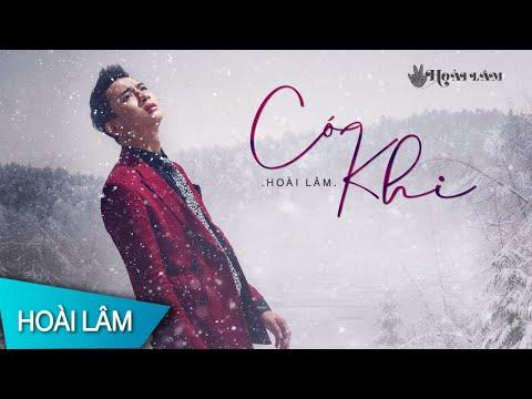 Có Khi | Hoài Lâm | Official Lyrics Video