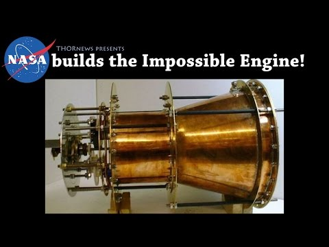 NASA & China are building a EM Drive Engine that defies Physics!