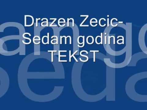 Dražen Zečić Sedam godina TEKST