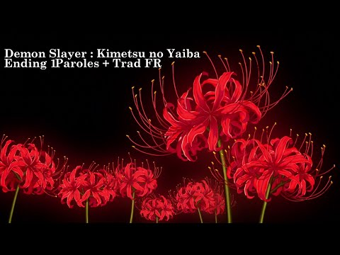 Demon Slayer : Kimetsu no Yaiba ED1 : FictionJunction feat. LiSA - from the edge [Paroles   Trad FR] ▶4:40