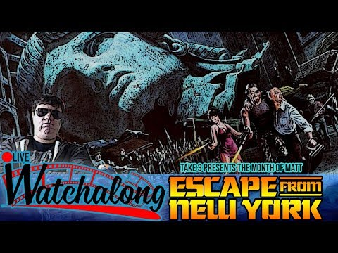 Take 3's Live WATCHALONG: Escape From New York