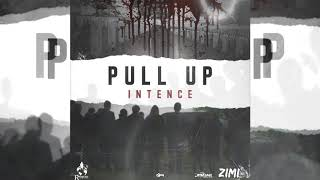 Intence - Pull Up (Official Audio)