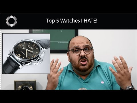 I HATE THESE WATCHES AND KANYE WEST IS A MORON !!! - Top 5 Watches I HATE