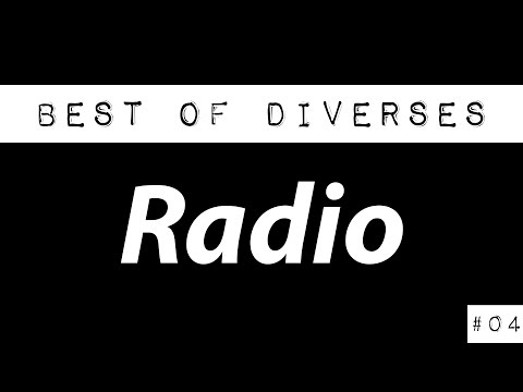 Radio, hört das noch jemand? - Best of Diverses #04