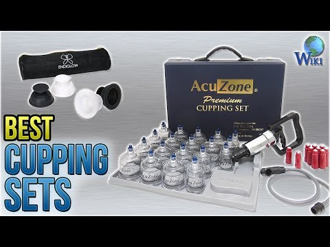 7 Best Cupping Sets 2018