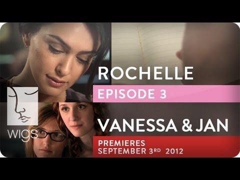 Download Youtube: Rochelle (+Vanessa & Jan Trailer) | Ep. 3 of 3 | Feat. Rosanna Arquette and Nazanin Boniadi | WIGS