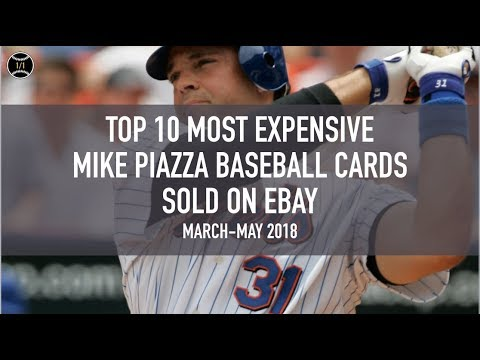 Top 10 Most Expensive Mike Piazza Baseball Cards Sold On Ebay March May 2018