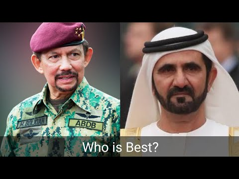 Mohammed bin Rashid Al Maktoum(Dubai King) vs Sultan of Brunei(Hassanal Bolkiah) Who is Best?