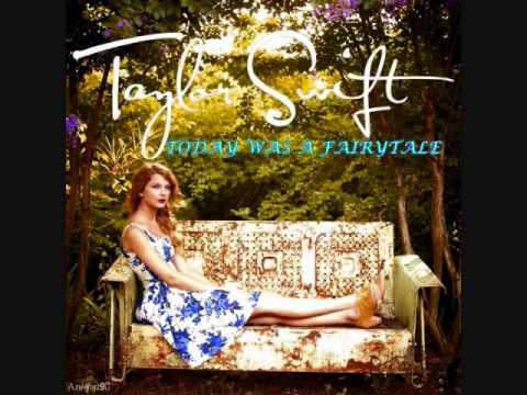 Today Was A Fairy tale Taylor Swift Audio