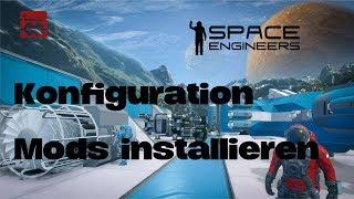 SpaceEngineers Konfiguration und Mods installieren | HOST-UNLIMITED TUTORIAL