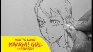 How to Draw Manga: Girl (Narrated Tutorial) HD