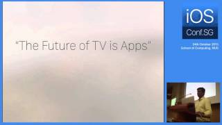 tvOS Platform and APIs - iOS Conf SG 2015