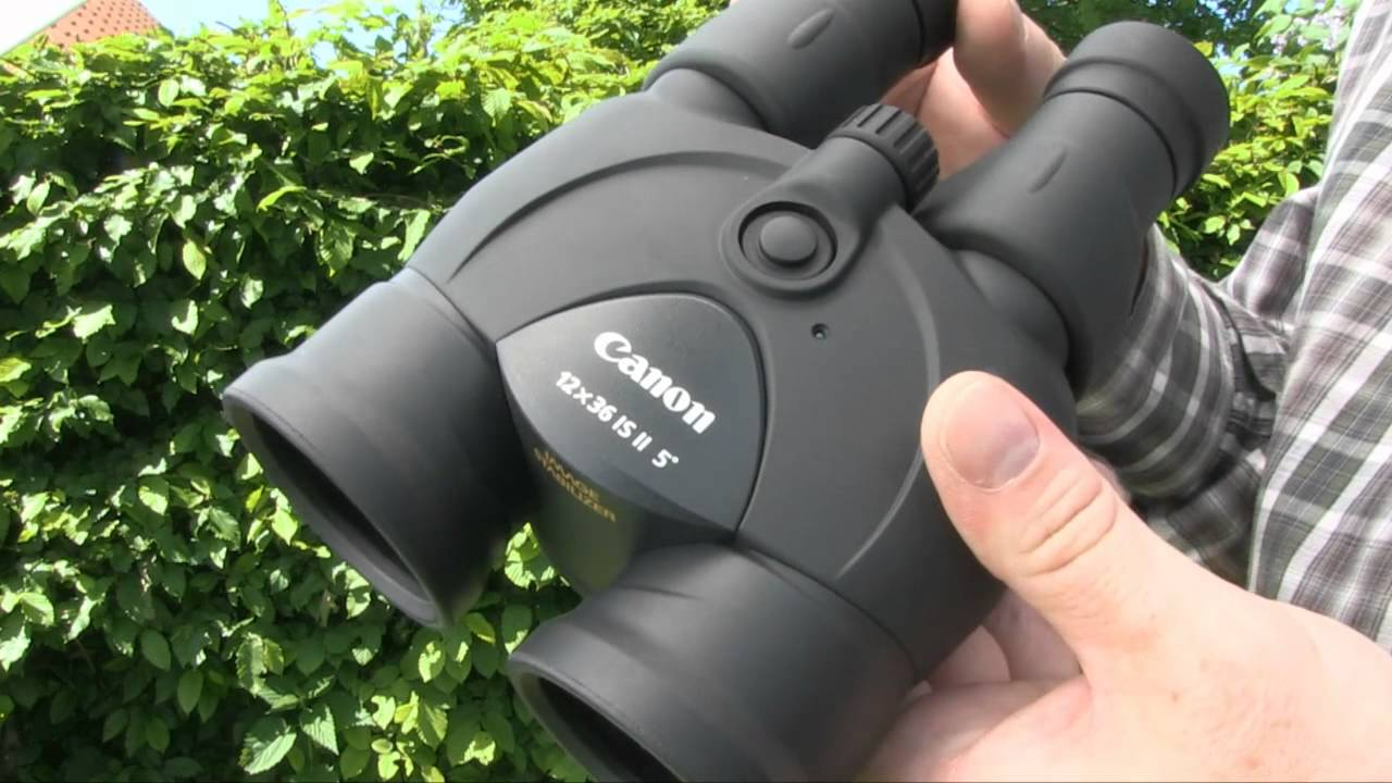 Canon 12x36 Is Ii Kikkert Youtube