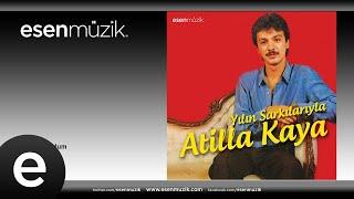 Atilla Kaya - Şarkılara Sordum #esenmüzik - Esen Müzik
