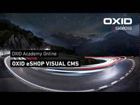 OXID Academy - OXID eShop Visual CMS