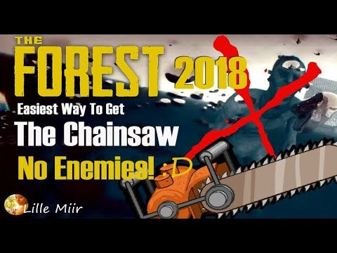 The Forest Chainsaw Location - Easy Way - No Enemies! :D - Lille