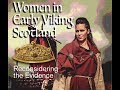 Women in Early Viking Scotland