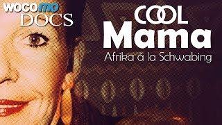 Cool Mama - Afrika à la Schwabing (Dokumentarfilm, 2017)