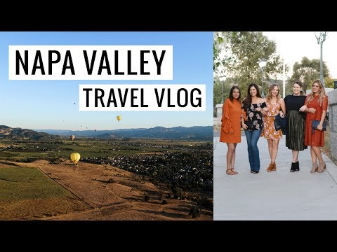 Napa Valley Travel Guide: Vlog