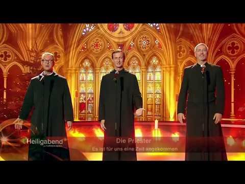 Die Priester - Es Ist Für Uns Eine Zeit Angekommen 2017