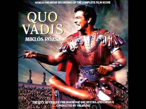 Quo Vadis Original Film Score- 02 Main Title (Original Version) , Appian Way