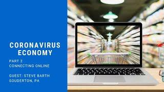 Coronavirus Economy Part 2: Connecting Online