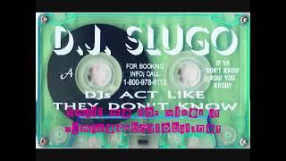 Dj's Act Like They Don't Know - Dj Slugo 90's Chicago Ghetto House Juke Mix Old School