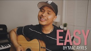 EASY by Mac Ayres (Acoustic Rendition)