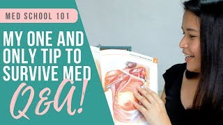 How To Survive Med School + Med Student FAQs