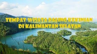 Tempat Wisata Paling Kekinian di Kalimantan Selatan