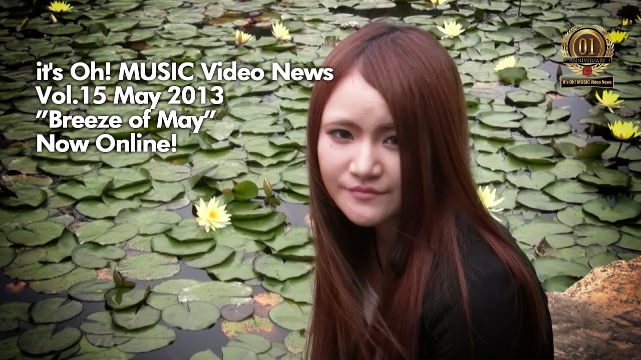it's Oh! MUSIC Video News Vol.15 May 2013