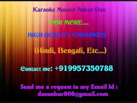Aa re pritam pyare Karaoke 2012 By Ankur Das 09957350788