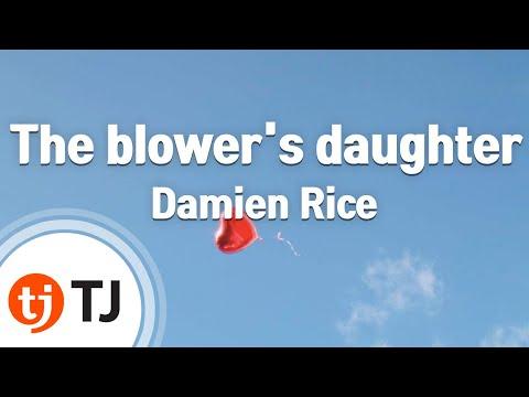 [TJ노래방] The blower's daughter - Damien Rice (The blower's daughter - Damien Rice) / TJ Karaoke