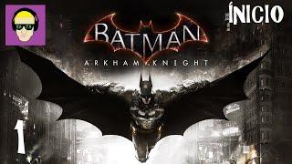 Batman Arkham Knight - 01 INICIO / UMA NOVA AMEAÇA (Gameplay PT-BR )