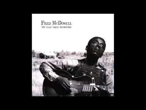 Mississippi Fred McDowell The Alan Lomax Recordings- FULL Album