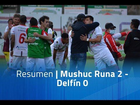 Mushuc Runa Delfin Goals And Highlights