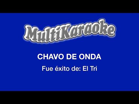Multi Karaoke - Chavo de Onda