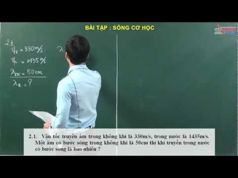 Bài giảng vật lý 12 - Sóng cơ học - Bài tập sóng cơ học - Cadasa.vn